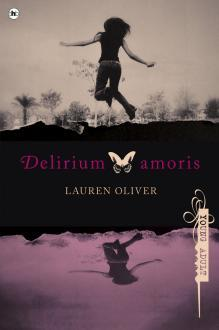 Delirium Amoris (Delirium, #1)