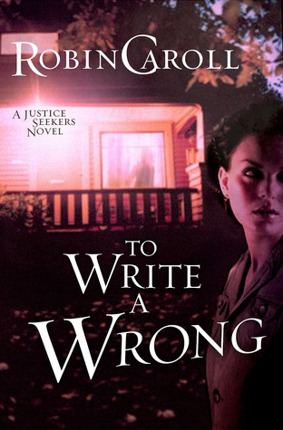 To Write a Wrong (Justice Seekers, #2)