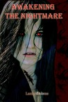 Awakening the Nightmare by Lanie Malone