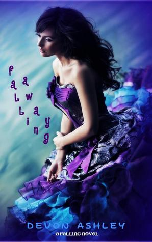Falling Away (Falling, #2)