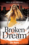 Broken Dream (Dark Angel, #3)