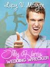 Olly Harris: Wedding Wrecker