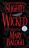 Slightly Wicked (Bedwyn Saga, #2)