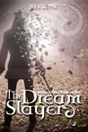 The Dream Slayer by Jill  Cooper
