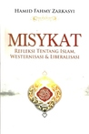 Misykat: Refleksi Tentang Islam, Westernisasi, dan Liberalisasi