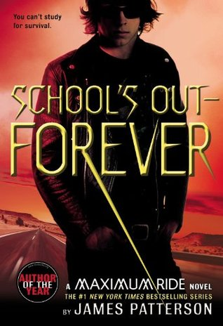 4 stars to School's Out – Forever by James Patterson