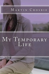 My Temporary Life