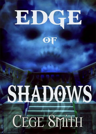 Review: Edge of Shadows (Shadows #1) by Cege Smith with Giveaway!