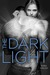 The Dark Light (ebook)