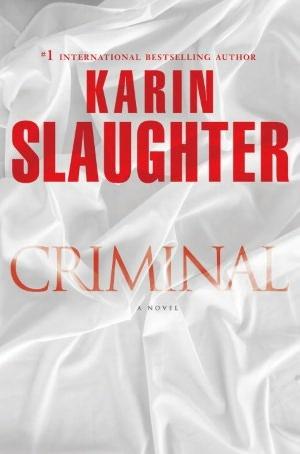 Criminal (Will Trent, #6)