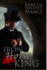 Iron Horse King (American Royalty, #2)