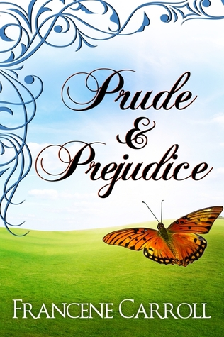 Prude & Prejudice