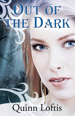 Out Of The Dark (The Grey Wolves, #4)  - Quinn Loftis