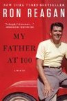 My Father at 100: A Memoir