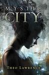 Mystic City (Mystic City, #1)