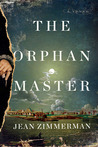 The Orphanmaster by Jean Zimmerman
