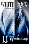White Rock (The Eternal War, #2)