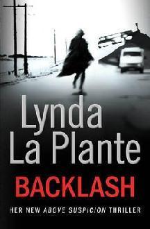 Backlash (Anna Travis Mystery, #8)  - Lynda La Plante