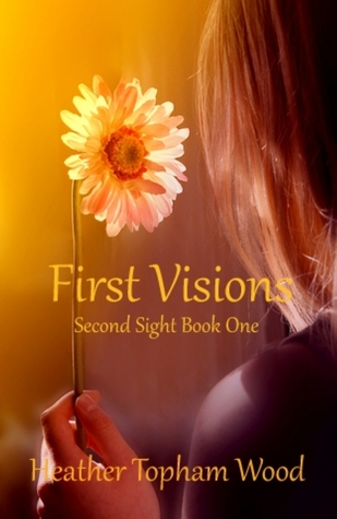 First Visions (Second Sight, #1)