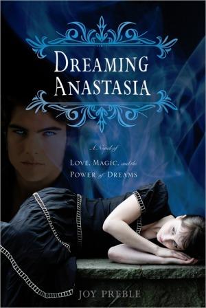 Dreaming Anastasia (Dreaming Anastasia, #1)
