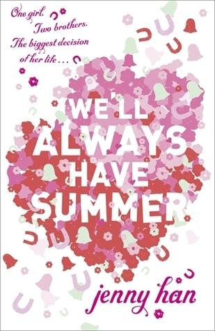 We'll Always Have Summer (Summer, #3)