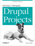 Planning and Managing Drupal Projects (ebook)