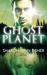 Ghost Planet by Sharon  Fisher