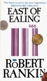 East of Ealing by Robert Rankin