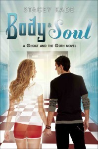 Body & Soul (The Ghost and the Goth, #3)