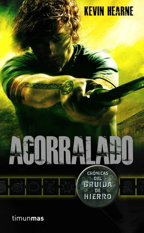 Acorralado (Iron Druid Chronicles, #2)
