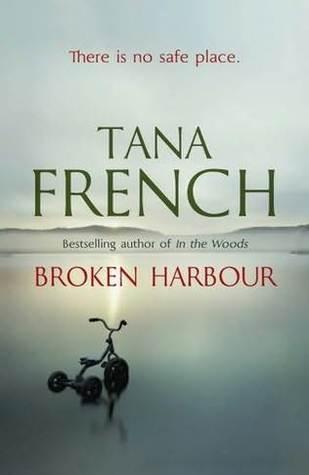 Broken Harbor (Dublin Murder Squad, #4)  - Tana French