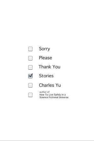Sorry Please Thank You: Stories