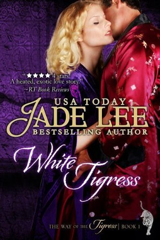 White Tigress (The Way of the Tigress, #1)
