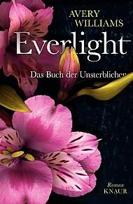 Everlight: Das Buch der Unsterblichen (Incarnation, #1)
