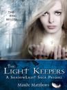 The Light Keepers (ShadowLight Saga, Prequel)