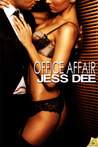 Office Affair by Jess Dee