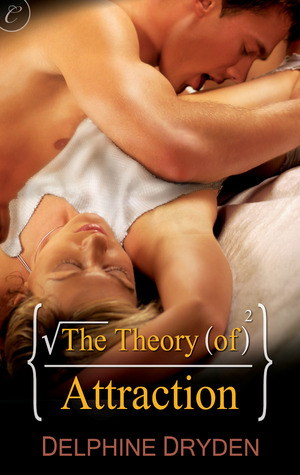 The Theory of Attraction (Science of Temptation, #1)