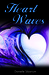 Heart Waves by Danielle Sibarium