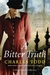 A Bitter Truth (Bess Crawford, #3)
