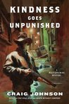 Kindness Goes Unpunished (Walt Longmire, #3)