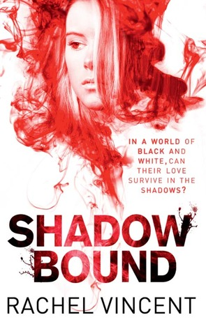 Shadow Bound by Rachel Vincent