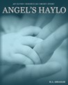 Angel's Haylo by M.A. Abraham