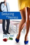Seducing an Heiress