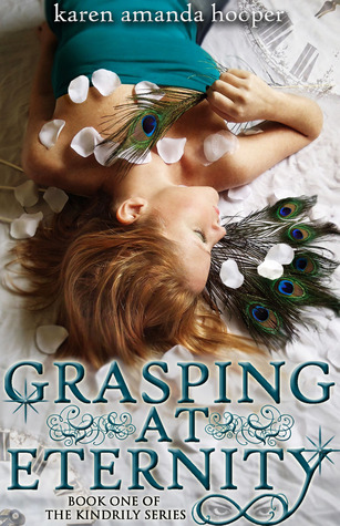 Grasping at Eternity by Karen Amanda Hooper REVIEW