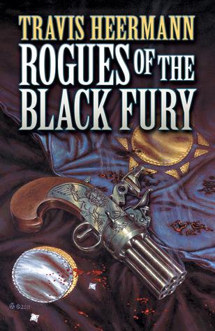 Rogues of the Black Fury by Travis Heermann