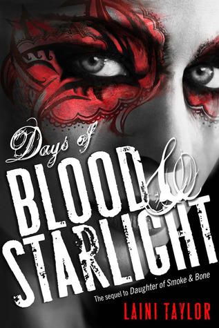 Review: Days of Blood and Starlight by Laini Taylor