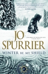 Winter Be My Shield (Children of the Black Sun, #1)
