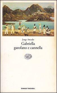 Gabriella, Garofano e Cannella, di Jorge Amado