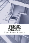 Frigid Deceit