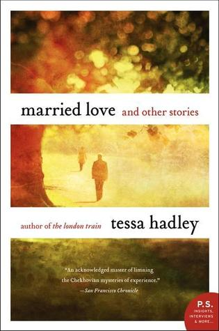Book Tour Review – Married Love: And Other Stories by Tessa Hadley